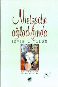 Nietzsche Ağladığında, Irvin D. Yalom