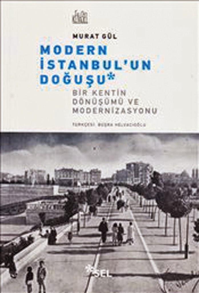 Modern İstanbul'un Doğuşu - Murat Gül