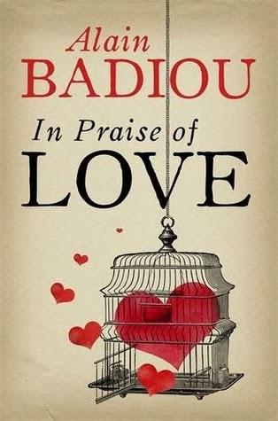 "Badiou'dan ""Aşka Övgü"""