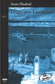 Amin Maalouf- Doğunun Limanları
