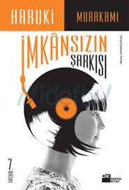 İmkansızın Şarkısı- Haruki Murakami