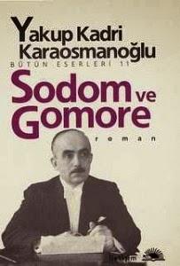 Sodom ve Gomore, Yakup Kadri Karaosmanoğlu