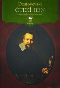 Öteki Ben - Dostoyevski