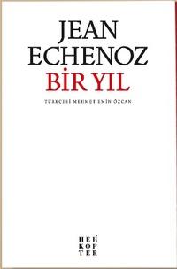 Jean Echenoz, Bir Yıl